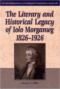 Front cover of 'The Literary and Historical Legacy of Iolo Morganwg 1826–1926'