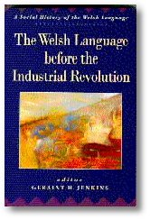 Clawr blaen 'The Welsh Language before the Industrial Revolution'