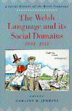 Clawr blaen 'The Welsh Language and its Social Domains 1801–1911'